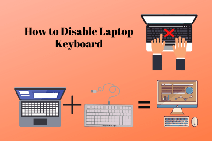 disable laptop keyboard, how to disable laptop keyboard, how to turn off keyboard on laptop